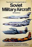 The Hamyln Concise Guide to Soviet Military Aircraft