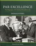 Par Excellence: The Biography of Sir Michael Bonallack, OBE