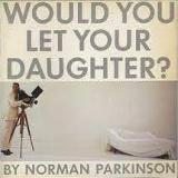 Would You Let Your Daughter?
