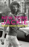 New York Jackie - Pictures From Her Life in the City