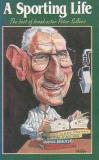 A Sporting Life - The best of broadcaster Peter Sellers