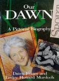 Our Dawn - A Pictorial Biography