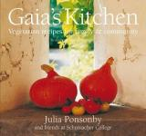 Gaia's Kitchen - Vegetarian Recipes for Family and Community from Schumacher College