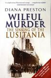 Wilful Murder - The Sinking of the Lusitania