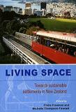 Living Space - Towards Sustainability Settlements in New Zealand