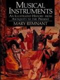 Musical Instruments - An Illustrated History from Antiquity to the Present