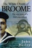 The White Divers of Broome - The True Story of a Fatal Experiment