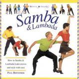 Samba and Lambada - How to Samba and Lambada - Latin Moves and Style with Ease - Dance Crazy