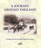 Francis Frith's A Journey Around England - Nostalgic Travels Through England's Counties