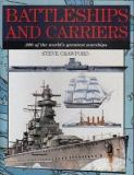 Battleships and Carriers - 300 of the World's Greatest Warships