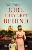 The Girl They Left Behind - Based on a True Story