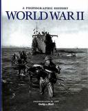 A Photographic History of World War II