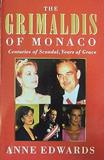The Grimaldis of Monaco - Centuries of Scandal, Years of Grace