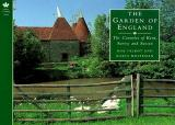 The Garden of England - The Counties of Kent, Surrey and Sussex