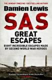 SAS - Great Escapes - Seven Incredible Escapes made by Second World War Heroes