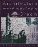 Architecture and the American Dream