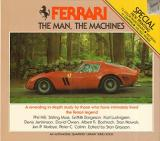 Ferrari - The Man, The Machines - A Revealing In-Depth Study by Those Who Have Intimately Lived the Ferrari Legend