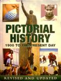 Pictorial History - 1900 to the Present Day - Revised and Updated