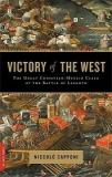 Victory of the West - The Great Christian-Muslim Clash at the Battle of Lepanto
