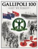 Gallipoli 100 - Lest We Forget - 1915-2015