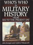 Who's Who in Military History from 1453 to the Present Day