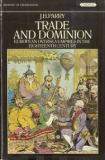 Trade and Dominion - European Oversea Empires in the Eighteenth Century - History of Civilisation