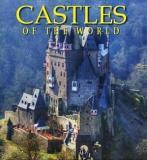 Castles of the World - One Hundred Historic Architectural Treasures