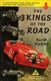 The Kings of the Road - A Supercharged Book about Fabulous Cars and their Legendary Drivers
