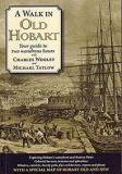 A Walk in Old Hobart - Your Guide to Two Wondrous Hours - Walk Guides Australia