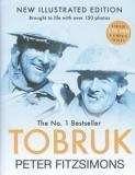 Tobruk - New Illustrated Edition - Brought to Life with Over 150 Photos