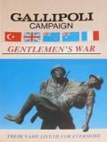 Gallipoli Campaign - Gentlemen's War - With Relief Map of ANZAC