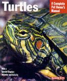 Turtles - A Complete Pet Owner's Manual