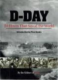 D-Day: 24 Hours That Saved the World