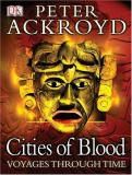 Cities of Blood: Voyages Through Time