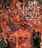 The Ajanta Caves - Ancient Paintings of Buddhist India