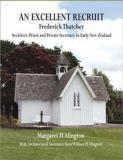 An Excellent Recruit: Frederick Thatcher - Architect, Priest and Private Secretary in Early New Zealand