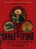 The Snake Stone - A Yashim the Eunuch Mystery