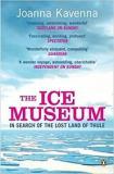 The Ice Museum - In Search of the Lost Land of Thule