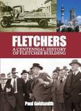 Fletchers: A Centennial History of Fletcher Building