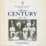 Maiden Century - Auckland University Cricket Club 1908-2008