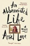 An Abbreviated Life - A Memoir