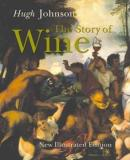 The Story of Wine - New Illustrated Edition