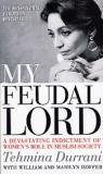 My Feudal Lord - A Devastating Indictment of Women's Role in Muslim Society