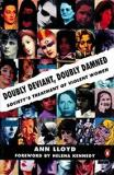 Doubly Deviant, Doubly Damned - Society's Treatment of Violent Women