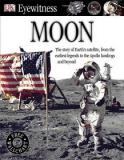 DK Eyewitness - Moon - The Story of the Earth's Satellite, from the Earliest Legends to the Apollo Landings and Beyond