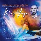 Realize Your Inner Potential Through the Path of Spiritual Service - King Yoga