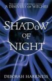 Shadow of Night (All Souls 2)