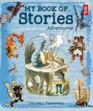My Book of Stories - Write Your Own Adventures