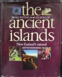 The Ancient Islands - New Zealand's Natural Environments