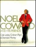 Noel Coward and His Friends